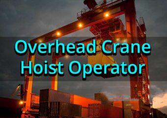 Overhead Crane/Hoist Operator