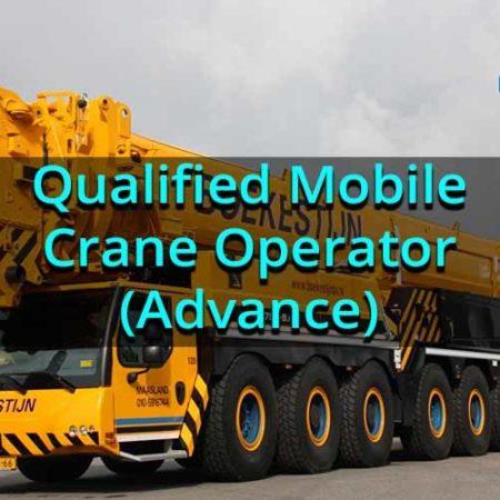 Qualified Mobile Crane Operator (Advance)