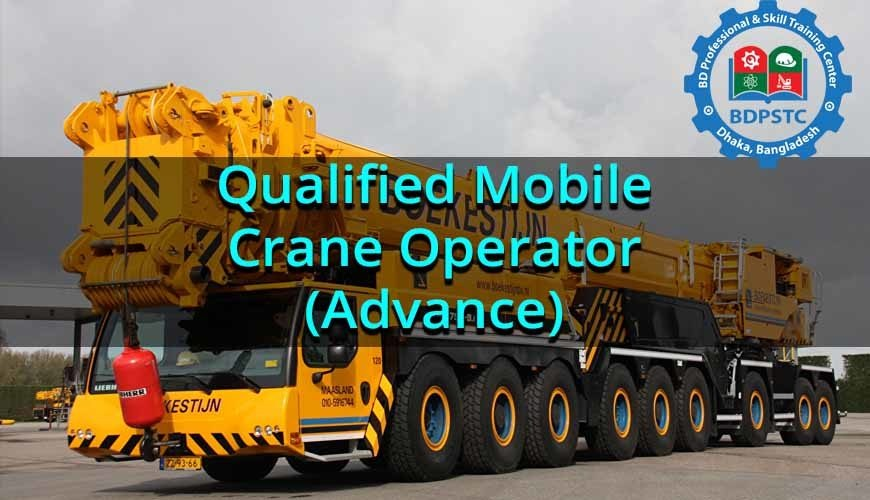 Qualified Mobile Crane Operator(Advance)