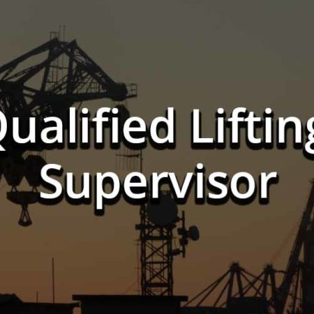 Qualified Lifting Supervisor