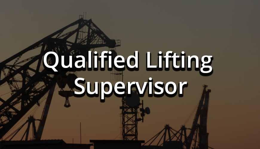 Qualified Lifting Supervisor
