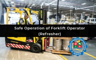 Safe Operation of Forklift Operator (Refresher)