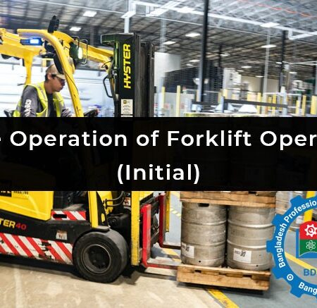 Safe Operation of Forklift Operator (Initial)