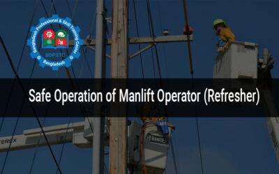 Safe Operation of Manlift Operator (Refersh)
