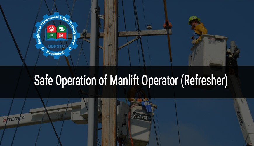 Safe Operation of Manlift Operator (Refresher)