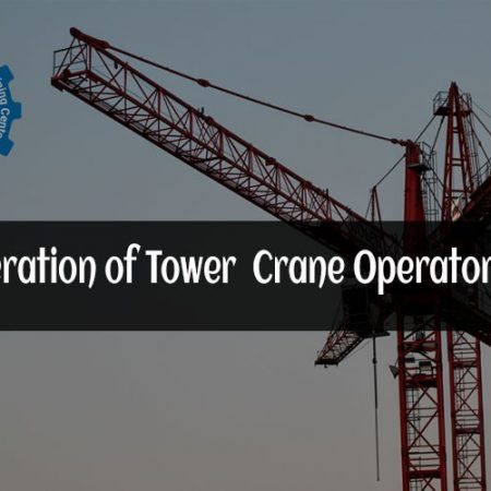 Safe Operation of Tower Crane Operator (Initial)