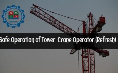 Safe Operation of Tower Crane Operator (Refresh)